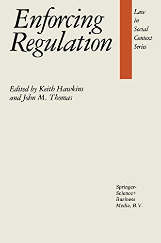 9780898381481: Enforcing Regulation (Law in a Social Context)