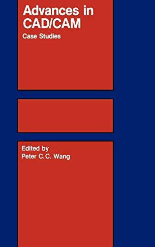 9780898381573: Advances in CAD/CAM: Case Studies
