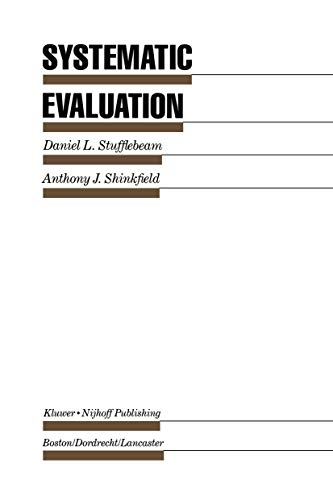 Systematic evaluation : a self-instructional guide to: Daniel L. Stufflebeam