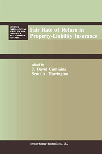 9780898381757: Fair Rate of Return in Property-Liability Insurance (Huebner International Series on Risk, Insurance and Economic Security)