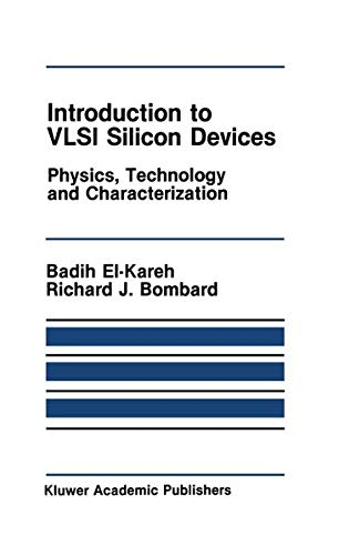 9780898382105: Introduction to VLSI Silicon Devices: Physics, Technology and Characterization (The Springer International Series in Engineering and Computer Science)