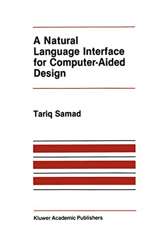9780898382228: A Natural Language Interface for Computer-Aided Design (The Springer International Series in Engineering and Computer Science)
