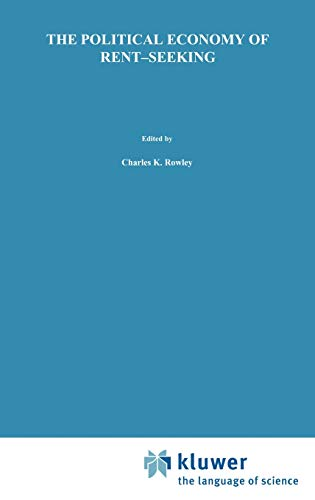 9780898382419: The Political Economy of Rent-Seeking (Topics in Regulatory Economics and Policy)