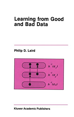 Learning from Good and Bad Data: Philip D. Laird