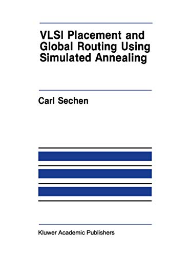 9780898382815: VLSI Placement and Global Routing Using Simulated Annealing (The Springer International Series in Engineering and Computer Science)