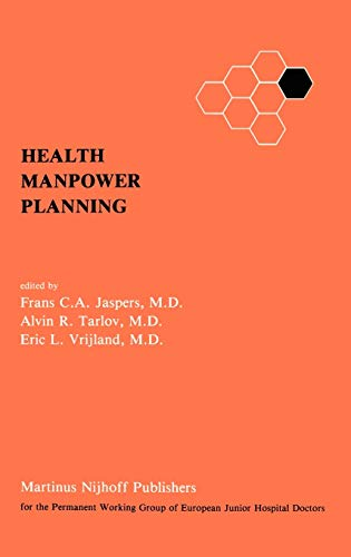 9780898385571: Health Manpower Planning: Methods and Strategies for the Maintenance of Standards and for Cost Control (v. 4)