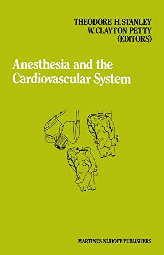 Anesthesia and the Cardiovascular System: Annual Utah: n/a