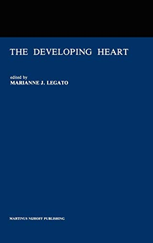 9780898386721: The Developing Heart: Clinical Implications of its Molecular Biology and Physiology