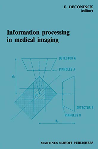 9780898386776: Information Processing in Medical Imaging: Proceedings of the 8th conference, Brussels, 29 August – 2 September 1983 (Proceedings of the Eighth Conference, Brussels, 29 August-2)