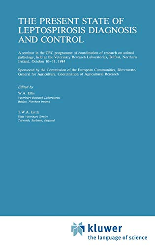 9780898387773: The Present State of Leptospirosis Diagnosis and Control (Current Topics in Veterinary Medicine)