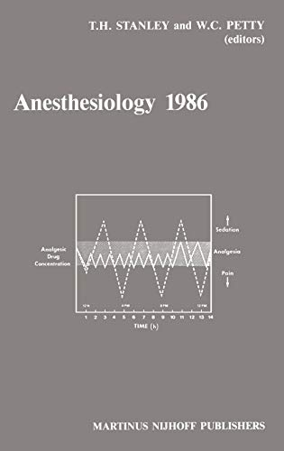 9780898387797: Anesthesiology 1986: Annual Utah Postgraduate Course in Anesthesiology 1986 (Developments in Critical Care Medicine and Anaesthesiology)