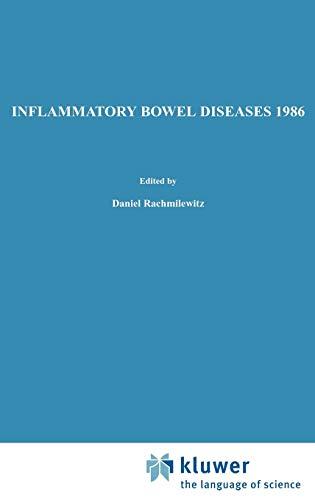 Inflammatory Bowel Diseases 1986: D. Rachmilewitz