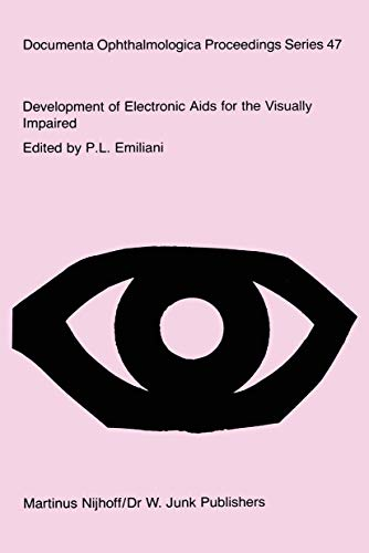 9780898388053: Development of Electronic Aids for the Visually Impaired: Proceedings of a workshop on the Rehabilitation of the Visually Impaired, held at the ... Ophthalmologica Proceedings Series)