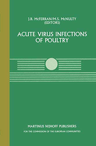 9780898388091: Acute Virus Infections of Poultry: A Seminar in the CEC Agricultural Research Programme, held in Brussels, June 13–14, 1985 (Current Topics in Veterinary Medicine)