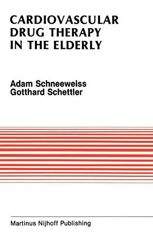 Cardiovascular Drug Therapy in the Elderly (Developments in Cardiovascular Medicine): Adam ...