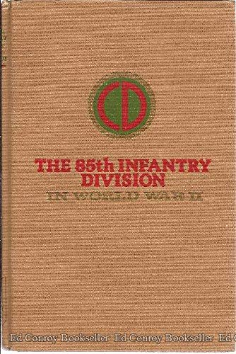 The 85th Infantry Division in World War II: Schultz, Paul H.