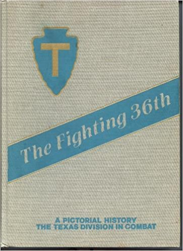 9780898390209: The Fighting 36th: A Pictorial History of the 36th Texas Division in Combat