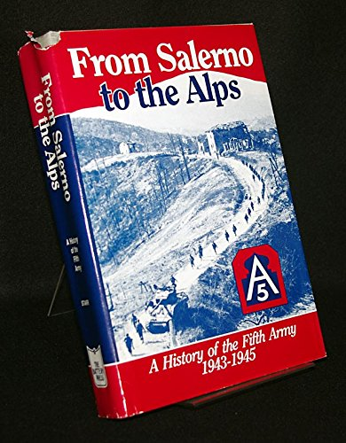 9780898390223: From Salerno to the Alps: History of the Fifth Army, 1943-45 (Combat Arms series)