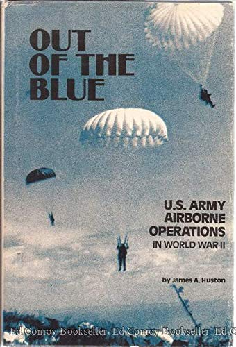 9780898390551: Out of the Blue: U.S. Army Airborne Operations in World War II