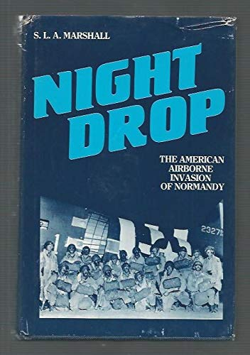 9780898390629: Night Drop: The American Airborne Invasion of Normandy