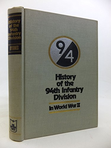 9780898390643: History of the Ninety-Fourth Infantry Division in World War II
