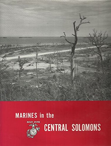 MARINES IN THE CENTRAL SOLOMONS: Boggs Jr., Charles W.