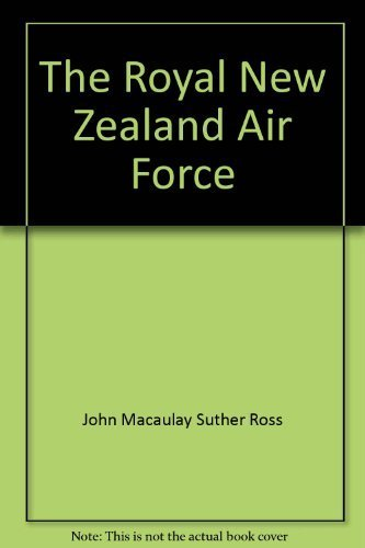 9780898391879: The Royal New Zealand Air Force