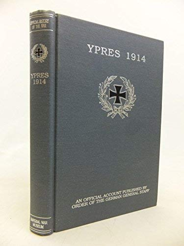 Ypres, 1914: An Official Account Published By the Order of the German General Staff