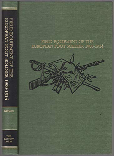 9780898392081: FIELD EQUIPMENT OF THE EUROPEAN FOOT SOLDIER 1900-1914