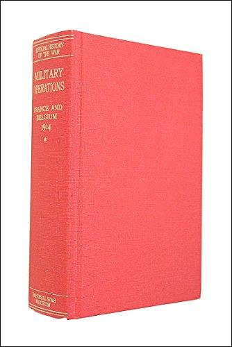 Military Operations, France and Belgium, 1914, Volume I (Great War, 43): James E. Edmonds