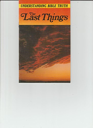 The Last Things (0898400201) by Robert Hicks; Richard Bewes