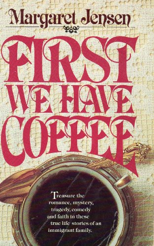 9780898400502: First We Have Coffee