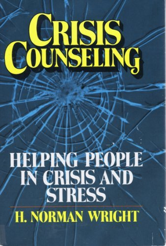 9780898400885: Crisis counseling: Helping people in crisis and stress