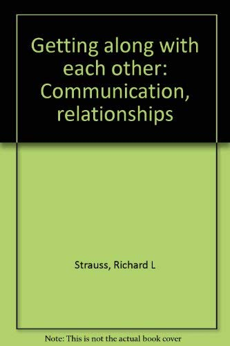 9780898400915: Getting along with each other: Communication, relationships