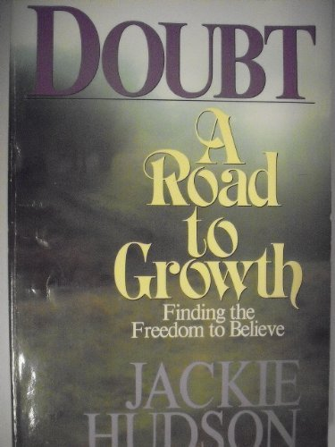 Doubt, a Road to Growth: Hudson, Jackie