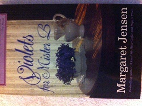 9780898402117: Violets for Mister B