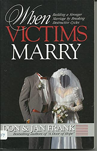 9780898402742: When victims marry