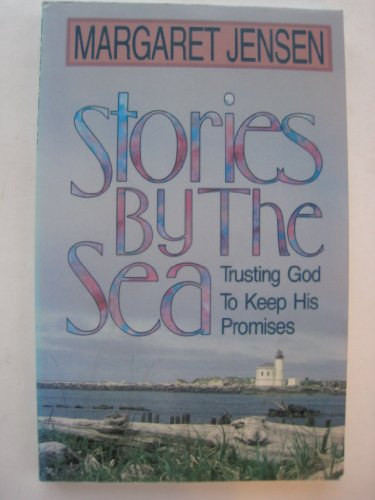 9780898402889: Stories by the sea: Trusting God to keep his promises