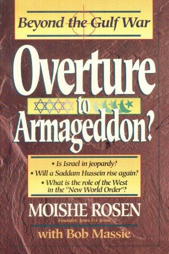 Overture to Armageddon?: Beyond the Gulf War: Moishe Rosen