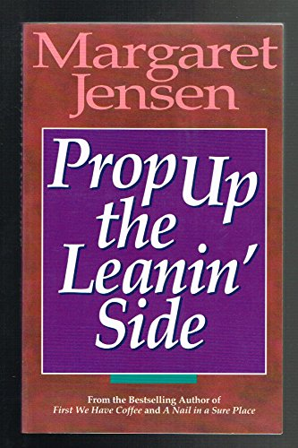 9780898403350: Prop up the leanin' side