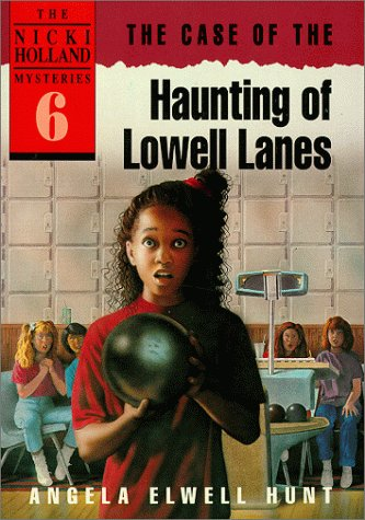 9780898403404: The Case of the Haunting of Lowell Lanes (The Nicki Holland Mystery Series #6)