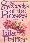 9780898403589: The secrets of the roses: A novel