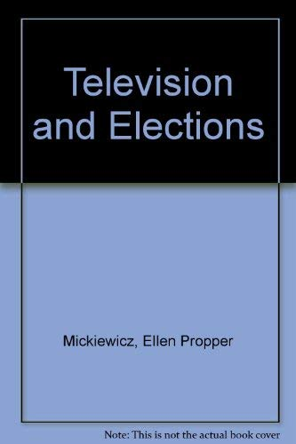 9780898431247: Television and Elections