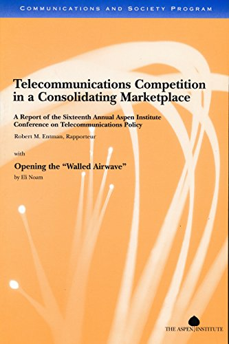 9780898433302: Telecommunications Competition in a Consolidating Marketplace: A Report of the Sixteenth Annual Aspen Institute Conference on Telecommunications Policy