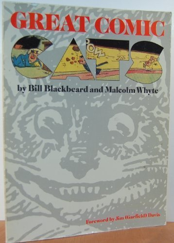 Great Comic Cats (0898440106) by Bill Blackbeard; Malcolm Whyte