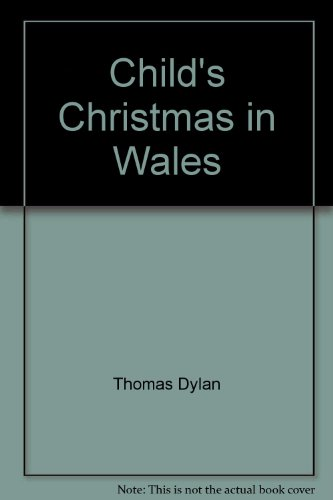 9780898451009: Child's Christmas in Wales