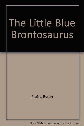 9780898451276: The Little Blue Brontosaurus