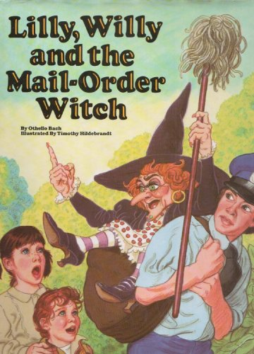9780898451610: Lilly, Willy, and the Mail-Order Witch