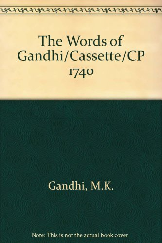 9780898452594: The Words of Gandhi/Cassette/CP 1740