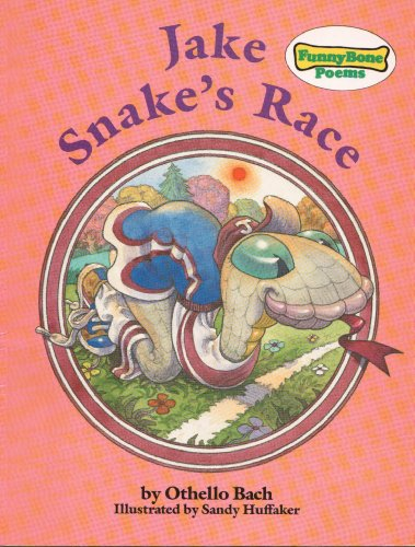 Jake Snake's race (Funny bone poems): Othello Bach